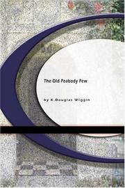 Cover of: The Old Peabody Pew by Kate Douglas Smith Wiggin