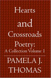 Cover of: Hearts and Crossroads: Poetry by Pamela J. Thomas