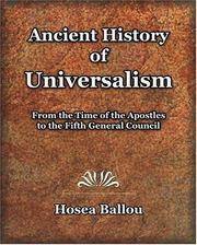 Cover of: Ancient History of Universalism (1885) | Hosea Ballou