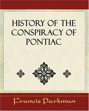 Cover of: History of the Conspiracy of Pontiac - 1851 | Francis Parkman
