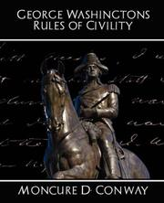 Cover of: George Washington's Rules of Civility | Moncure D. Conway