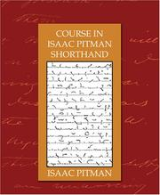 Cover of: Course in Isaac Pitman Shorthand | Isaac Pitman