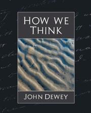 Cover of: How We Think | John Dewey (Professor of Philosophy in C