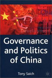 Cover of: Governance and Politics of China (Comparative Government and Politics) by Tony Saich