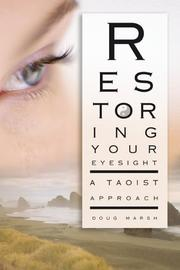 Cover of: Restoring your eyesight | Doug Marsh