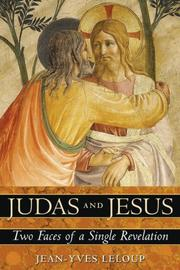Cover of: Judas and Jesus | Jean-Yves Leloup