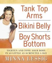 Cover of: Tank top arms, bikini belly, boy shorts bottom by Minna Lessig