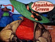 Cover of: The Art of Jonathan Green 2007 Calendar | Jonathan Green
