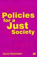 Cover of: Policies for a Just Society | David V. Donnison