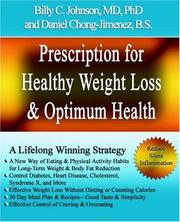 Cover of: Prescription for Healthy Weight Loss and Optimum Health by MD, PhD, Billy, C Johnson