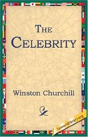 Cover of: The Celebrity by Winston Churchill