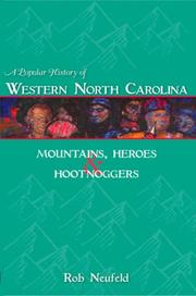 Cover of: A Popular History of Western North Carolina | Rob Neufeld