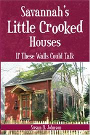 Cover of: Savannah's Little Crooked Houses | Susan B. Johnson