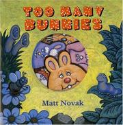 Cover of: Too many bunnies | Matt Novak
