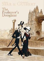 Cover of: The Professor's Daughter Collector's Edition | Emmanuel Guibert