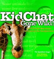 Cover of: KidChat Gone Wild! by Bret Nicholaus