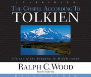 Cover of: The Gospel According to Tolkien | Ralph Wood