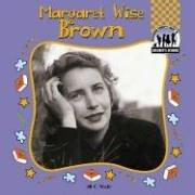Cover of: Margaret Wise Brown | Jill C. Wheeler