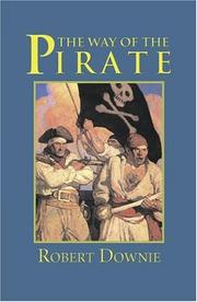 Cover of: The Way of the Pirate (Adventures in History) | Robert Downie