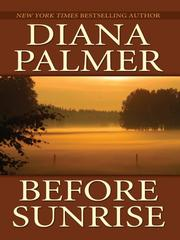 Cover of: Before Sunrise | Diana Palmer