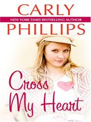 Cover of: Cross My Heart | Carly Phillips