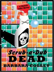 Cover of: Scrub-a-dub Dead | Barbara Colley