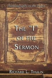 Cover of: The ?I? of the Sermon by Richard L. Thulin