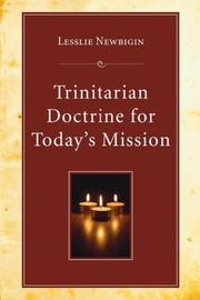 Cover of: Trinitarian Doctrine for Today's Mission | Leslie Newbigin