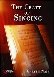 Cover of: The craft of singing | Garyth Nair