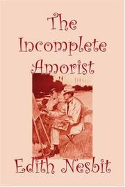 Cover of: The Incomplete Amorist | Edith Nesbit