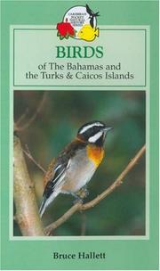 Cover of: Birds of the Bahamas and the Turks and Caicos Islands (Caribbean Pocket Natural History) | Bruce Hallett