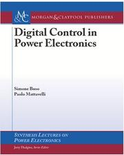 Cover of: Digital Control in Power Electronics (Synthesis Lectures on Power Electronics) | Simone Buso