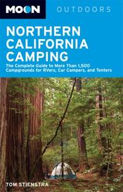 Cover of: Moon Northern California Camping | Tom Stienstra