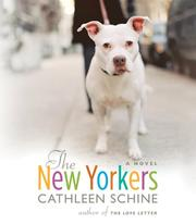 Cover of: The New Yorkers | Cathleen Schine
