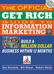 Cover of: The Official Get Rich Guide to Information Marketing by Robert Skrob