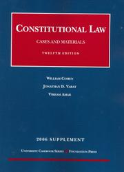 Cover of: Cohen & Varat's Constitutional Law, Cases and Materials 2006 | William Cohen