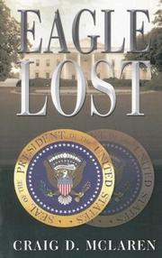 Cover of: Eagle Lost by Craig D. McLaren