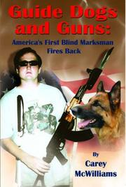 Cover of: Guide Dogs and Guns | McWilliams, Carey