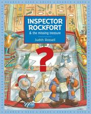 Cover of: Inspector Rockfort & The Missing Treasure by Judith Rossell