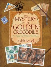 Cover of: The Mystery of the Golden Crocodile by Judith Rossell