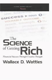 Cover of: The Science of Getting Rich by Wallace D. Wattles