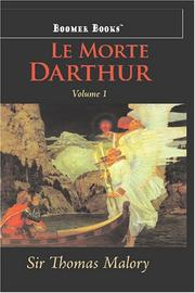 Cover of: Le Morte Darthur, vol. 1 | Sir Thomas Malory