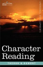 Cover of: Character Reading | Theron Q. Dumont