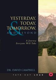 Cover of: Yesterday, Today, Tomorrow, and Beyond by David Campbell