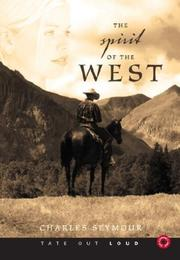 Cover of: The Spirit of the West by Charles Seymour