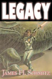 Cover of: Legacy by James, H. Schmitz