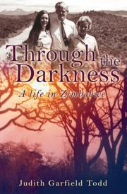 Cover of: Through the Darkness | Judith Garfield Todd