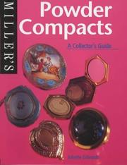 Cover of: Powder Compacts (Miller's Collector's Guides) | Juliette Edwards
