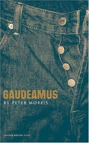 Cover of: Gaudeamus | Peter Morris