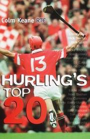 Cover of: Hurling's top 20 by Colm Keane